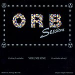 The Orb Orb Sessions, Vol.1