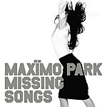 Maximo Park Missing Songs