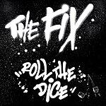 Fix Roll The Dice (Single)