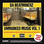 Da Beatminerz Unmarked Music, Vol.1