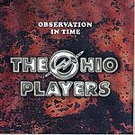 Ohio Players Observation In Time