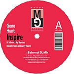 Gene Hunt Inspire: A Tribute To My Mentors Robert Owens And Larry Heard EP
