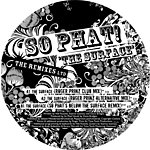 So Phat! The Surface (The Remixes) (3-Track Maxi-Single)