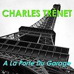 Charles Trenet A La Porte Du Garage