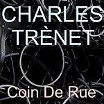 Charles Trenet Coin De Rue