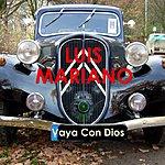 Luis Mariano Vaya Con Dios