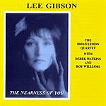 Lee Gibson The Nearness Of You