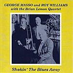 George Masso Shakin' The Blues Away