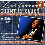 Skip James Legends Of Country Blues: The Complete Pre-War Recordings Of Skip James (Disc A)
