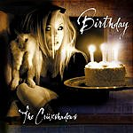 The Crüxshadows Birthday (5-Track Maxi-Single)