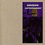 Merzbow Antimonument