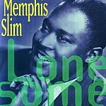 Memphis Slim Lonesome