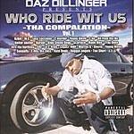Daz Dillinger Who Ride Wit Us, Vol.1 (Parental Advisory)