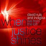 David Ruis When Justice Shines