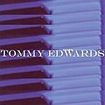 Tommy Edwards Tommy Edwards