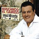 Ismael Miranda Ismael Miranda