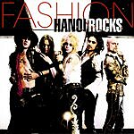 Hanoi Rocks Fashion/Trouble Boys