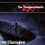 The Disappointments No Charades (3-Track Maxi-Single)
