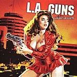 L.A. Guns Golden Bullets