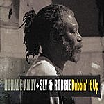 Sly & Robbie Horace Andy Dubbin' It Up