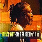 Horace Andy Livin' It Up + Dub: Limited Edition