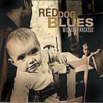 Michael Fracasso Red Dog Blues