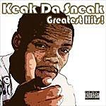 Keak Da Sneak Keak Da Sneak's Greatest Hits (Parental Advisory)