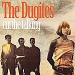 The Dugites Cut The Talking (Single)