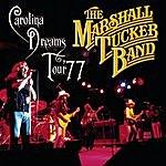 The Marshall Tucker Band Carolina Dreams Tour '77