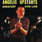 Angelic Upstarts Greatest Hits Live
