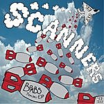 Scanners Bombs Remixes EP