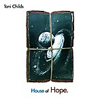 Toni Childs House Of Hope