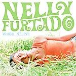 Nelly Furtado Whoa, Nelly!