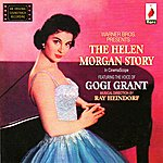 Gogi Grant The Helen Morgan Story: An Original Soundtrack Recording