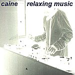 Caine Relaxing Music