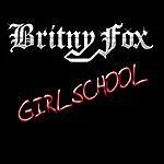 Britny Fox Girlschool/Long Way To Love