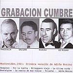 Astor Piazzolla Grabación Cumbre: Primera Versión De Adiós Nonino