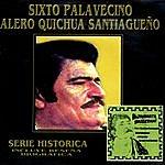 Sixto Palavecino Serie Histórica: Alero Quichua Santiagueño