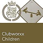 Clubworxx Children (2-Track Single)