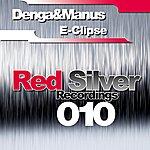Denga & Manus E-Clipse (3-Track Maxi-Single)