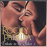 Rocky Padilla Tribute To The Oldies, Vol.2