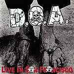 D.O.A. Live In San Francisco