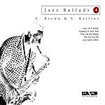 Clifford Brown Jazz Ballads: Clifford Brown & Sonny Rollins