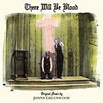 Jonny Greenwood There Will Be Blood