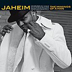 Jaheim The Makings Of A Man (Edited)