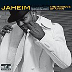 Jaheim The Makings Of A Man (Parental Advisory)