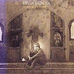 Bryan Duncan Slow Revival