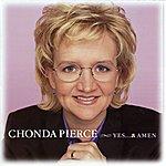 Chonda Pierce Yes & Amen