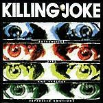 Killing Joke Extremities, Dirt And Various Repressed Emotions (Bonus Tracks)