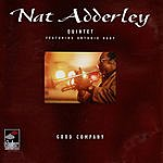 Nat Adderley Quintet Good Company